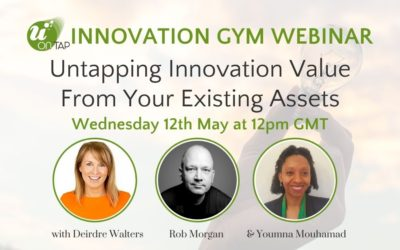 OnTap Innovation Gym Webinar: Untapping Innovation Value From Your Existing Assets